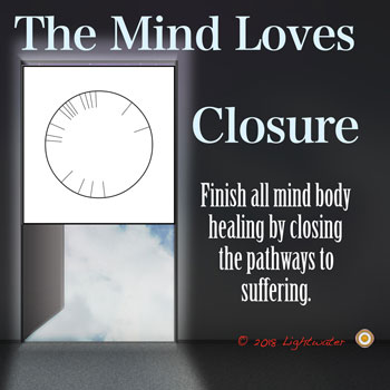 Closure for Mind Body Healing