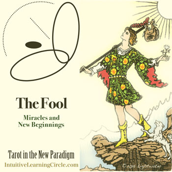 The Fool - Tarot for the New Paradigm